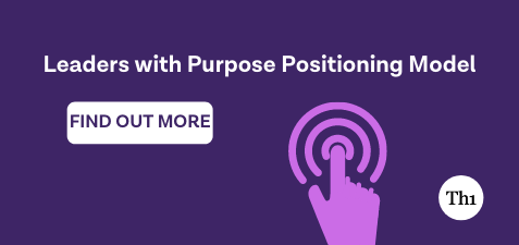 Leaders with purpose positioning model