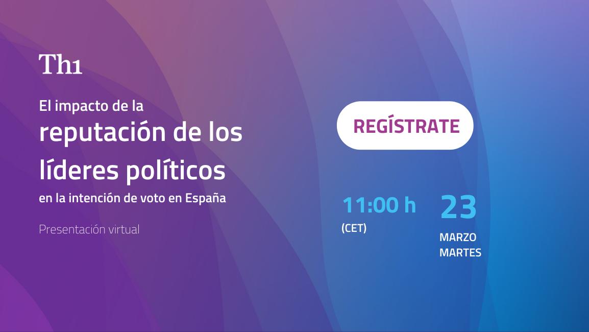 Presentación virtual El impacto de la reputación de los líderes políticos