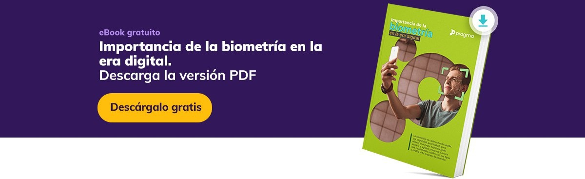Descarga el ebook gratuito sobre la importancia de la biometría en la era digital