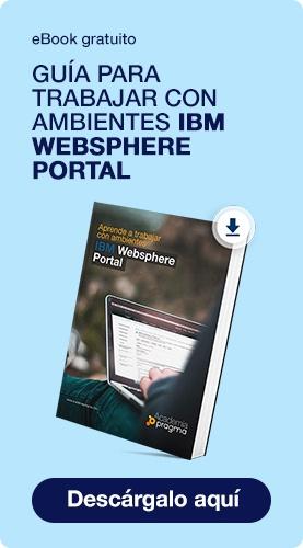 Descarga la Guía para trabajar con ambientes IBM Websphere Portal