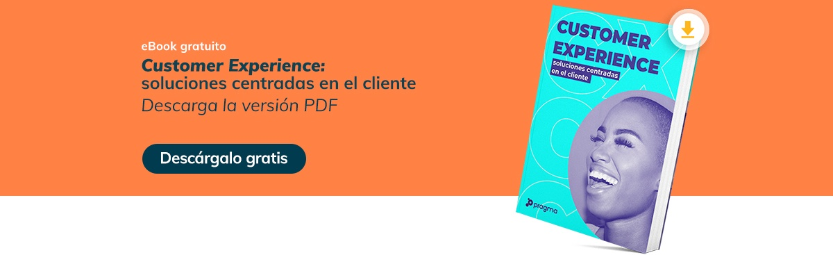 Descarga el eBook sobre Customer experience