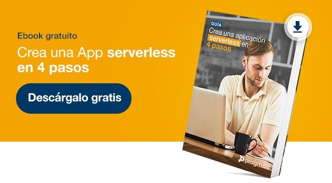 Guía para crear una aplicación serverless en 4 pasos