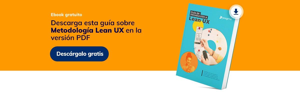 Guía sobre metodología Lean UX