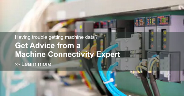 Get advice from a machine connectivity expert.
