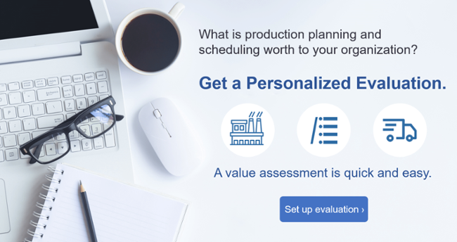 Set up Evaluation - Production Planning and Scheduling Value Assessment