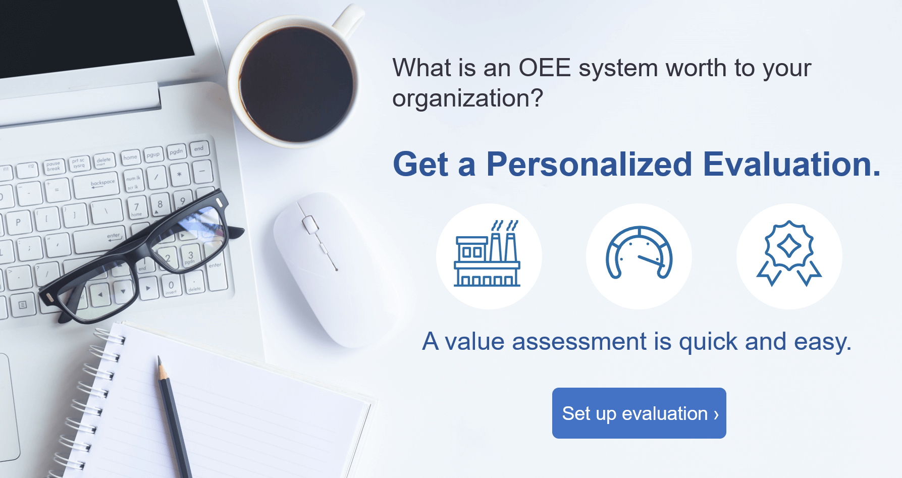 Get higher OEE - Set up an OEE Value Assessment