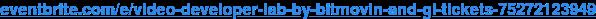 eventbrite.com/e/video-developer-lab-by-bitmovin-and-gl-tickets-75272123949