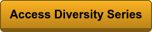Access Diversity Series