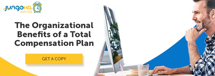 The Organizational Benefits of a Total Compensation Plan