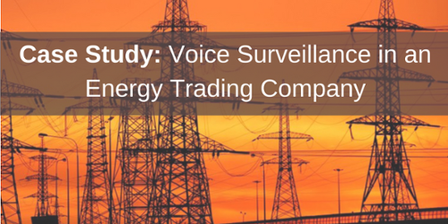 Monitoring Voice Communications Case Study