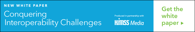 HIMSS Media White Paper: Conquering Interoperability Challenges