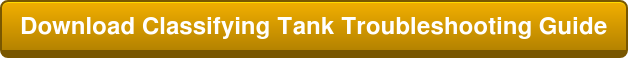 Download Classifying Tank Troubleshooting Guide