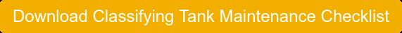 Download Classifying Tank Maintenance Checklist