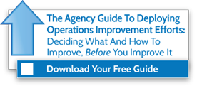 The Agency Guide to Deploying Operations Improvement Efforts