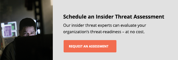 Insider Threat: Is Your Company Prepared? - Schedule Your Assessment
