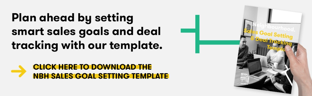 cta to download the Neighbourhood Sales Goal Setting and Deal Tracking Template