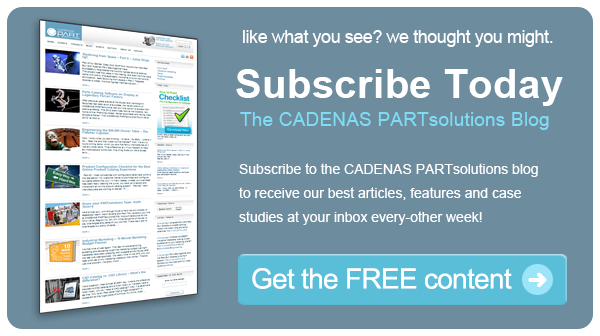Subscribe to the CADENAS PARTsolutions Blog to get FREE content!