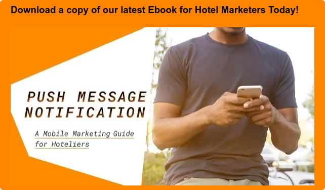 Download a copy of our latest Ebook for Hotel Marketers Today!