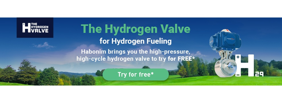 The Hydrogen Valve for Hydrogen Fueling Habonim brings you the high-pressure, high-cycle hydrogen valve to try for FREE*