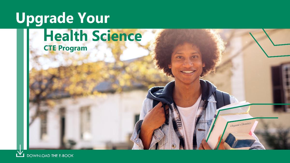 Upgrade Your Science Health CTE Program - Ebook