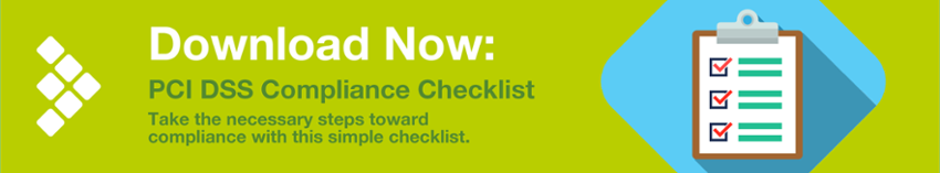 Download Now: PCI DSS Compliance Checklist