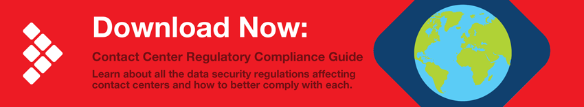 Download Now: Contact Center Regulatory Compliance Guide