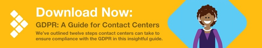 Download Now: GDPR Guide for Contact Centers