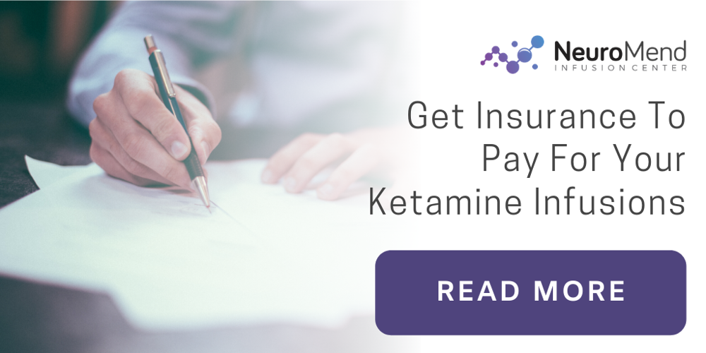 How To Get Insurance To Pay For Your Ketamine Infusions | Neuromend Ketamine Infusions