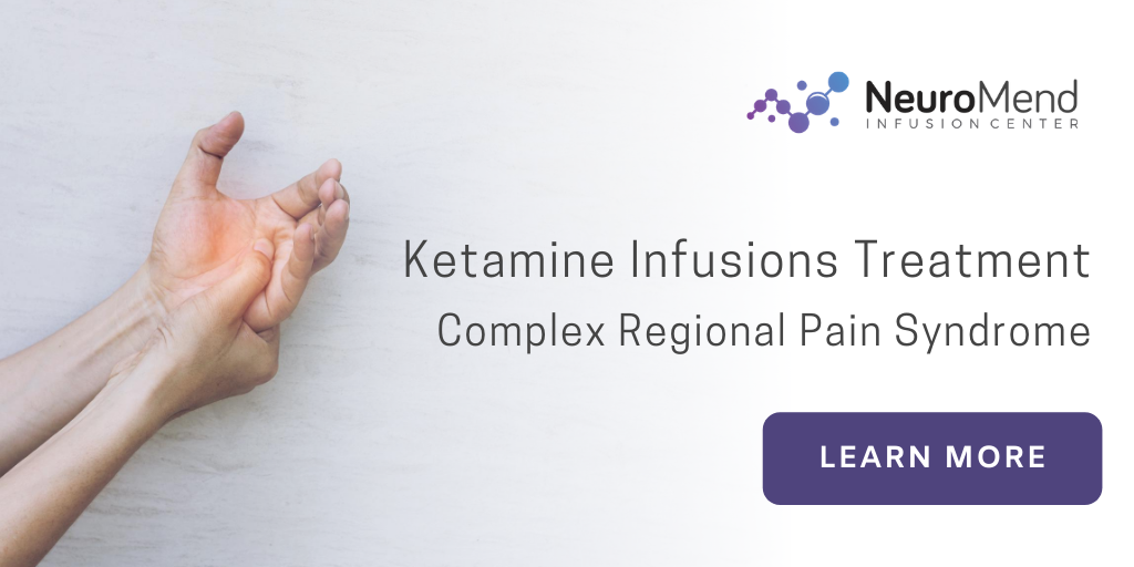 Ketamine For Complex Regional Pain Syndrome - NeuroMend