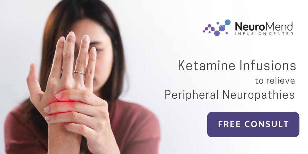 Ketamine For Peripheral Neuropathies- NeuroMend