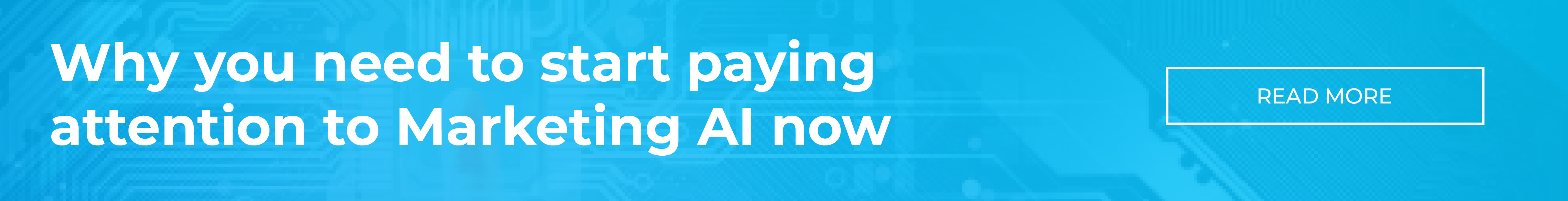 Why you need to start paying attention to marketing AI now