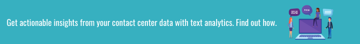 Get actionable insights from your contact center data with text analytics. Find  out how.