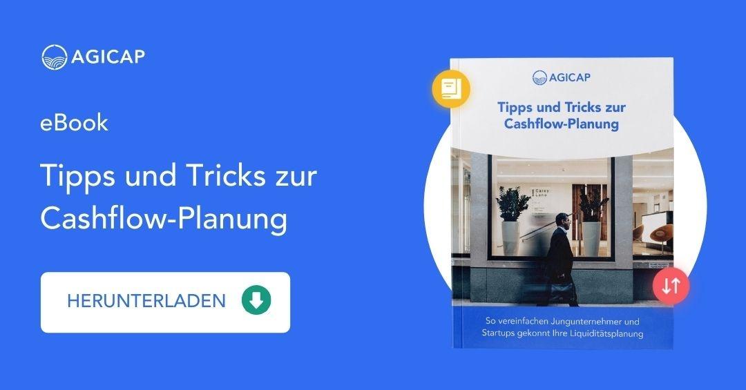 [eBook] Tipps und Tricks zur Cashflow-Planung –So vereinfachen Jungunternehmer und Startups gekonnt Ihre Liquiditätsplanung