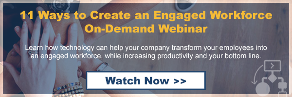 On-Demand Webinar: 11 Ways to Create an Engaged Workforce