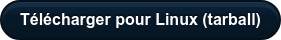 Télécharger pour Linux (tarball)