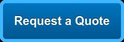 Request a Quote Solicite una cotización