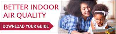 Better Indoor Air Quality | Download Your Guide