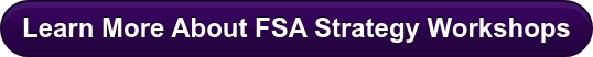 Learn More About FSA Strategy Workshops