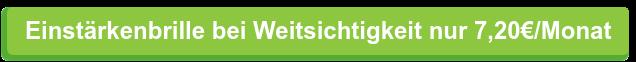 Einstärkenbrille bei Weitsichtigkeitnur 7,20€/Monat