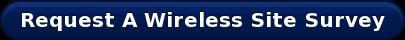 Request A Wireless Site Survey