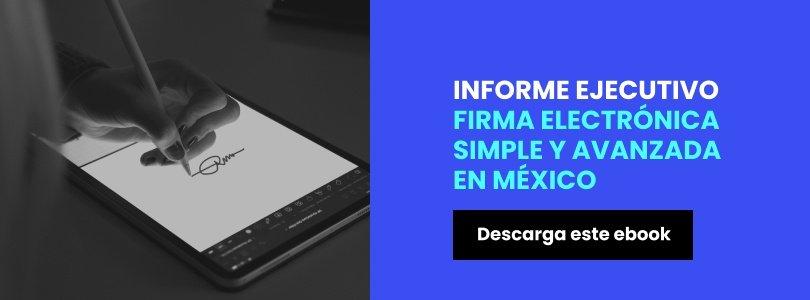 Descarga el informe ejecutivo de la firma electrónica en México