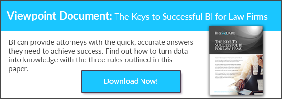 The Keys to Successful BI for Law Firms