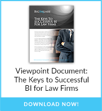Viewpoint Document: The Keys to Successful BI for Law Firms