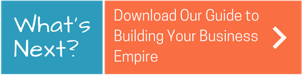 Download a guide to building your business empire!