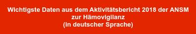 Wichtigste Daten aus dem Aktivitätsbericht 2018 der ANSM   zur Hämovigilanz   (in deutscher Sprache)