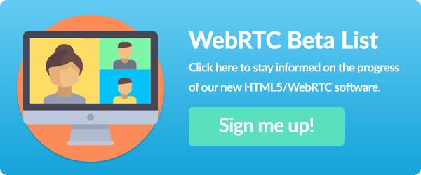 Sign up to WebRTC HTML5 Beta list