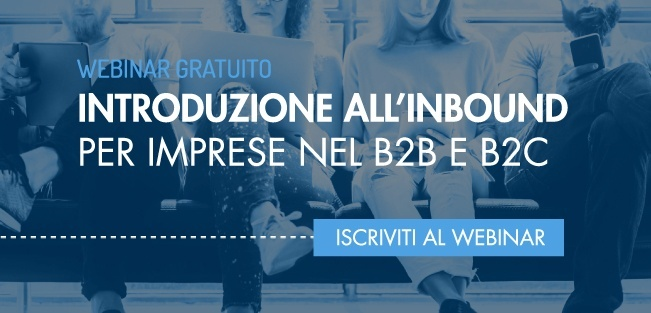 Introduzione all'inbound Marketing B2B B2C