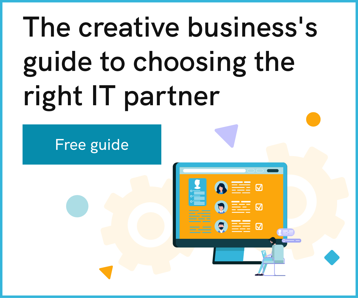 The ultimate guide to choosing the right business technology partner