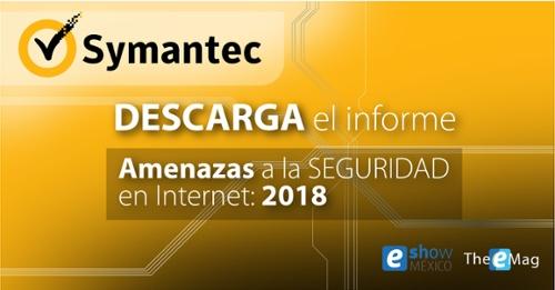 Symantec Amenazas a la seguridad en Internet