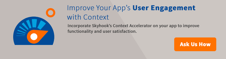 New Case Study on increasing app engagement with skyhook context accelerator